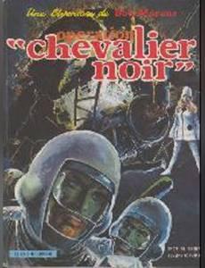 """Couverture de l'album Opération """"""""chevalier Noir"""""""""""