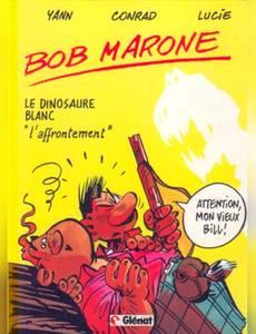 """Couverture de l'album Le Dinosaure Blanc - """"""""l'Affrontement"""""""""""