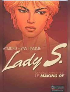 Couverture du premier album de la série Lady S. making of