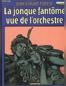 Couverture du premier album de la série La Jonque Fantôme vue de l'Orchestre