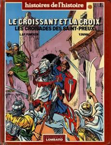 Couverture de l'album Le Croissant et la Croix : Les croisades des Saint-Preux