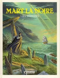 Couverture du premier album de la série Mary La Noire