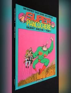 Couverture du premier album de la série Super Phacochère