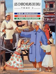 Couverture de l'album Soeur Emmanuelle,  Joseph Wresinski le PèrePopieluszko