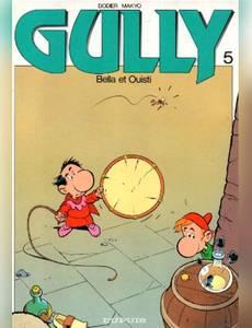 Couverture du premier album de la série Gully