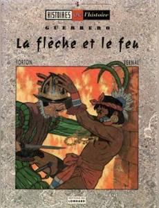 Couverture de l'album Guerrero - La flèche et le feu
