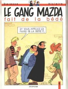 Couverture du premier album de la série Le Gang Mazda