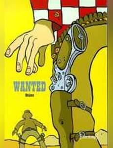 Couverture du premier album de la série Wanted (Brüno)