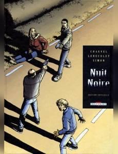 Couverture du premier album de la série Nuit Noire