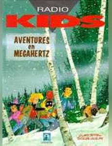Couverture du premier album de la série Radio Kids