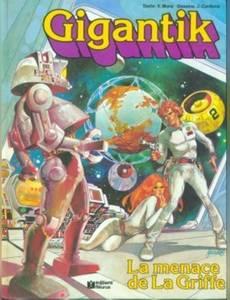 Couverture du premier album de la série Gigantik