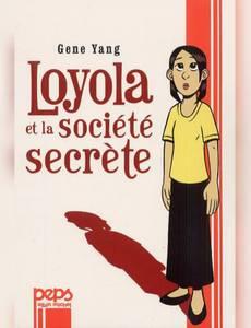 Couverture du premier album de la série Loyola