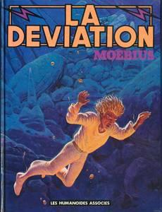 Couverture du premier album de la série La Déviation