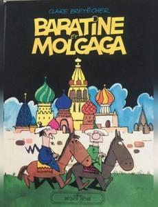 Couverture du premier album de la série Baratine et Molgaga