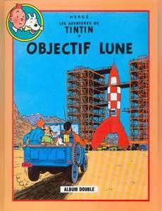 Couverture de l'album Objectif Lune + On a marché sur la Lune