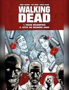 Couverture du premier album de la série Walking Dead