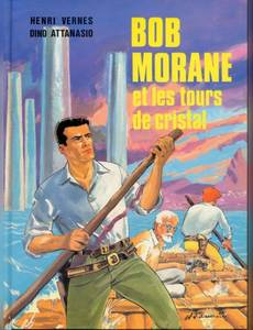 Couverture de l'album Bob Morane et les Tours de Cristal