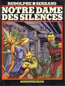Couverture du premier album de la série Notre Dame des Silences
