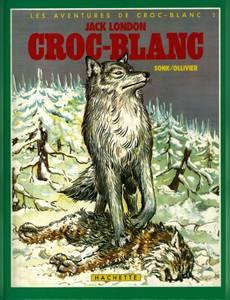 Couverture du premier album de la série Les Aventures de Croc-Blanc