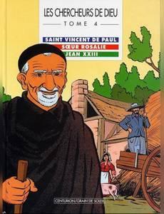Couverture de l'album Saint Vincent de Paul, Soeur Rosalie et Jean XXIII