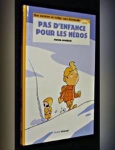 Couverture de l'album Pas d'Enfance pour les Héros
