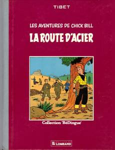 Couverture du premier album de la série Chick Bill (Collection BéDingue)