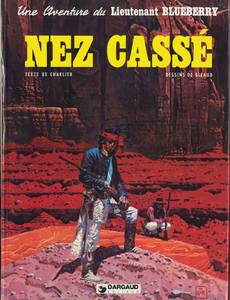 Couverture du premier album de la série Nez Cassé