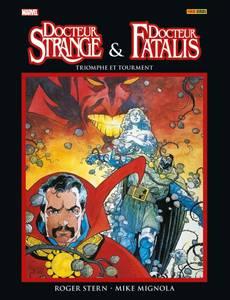 Couverture du premier album de la série Docteur Strange et Docteur Fatalis - Triomphe et tourment