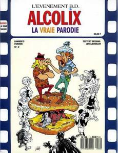 Couverture de l'album Alcolix - La Vraie Parodie