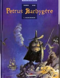 Couverture de l'album Petrus Barbygère, tome 1 : L'Elficologue