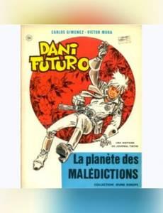 Couverture du premier album de la série Dani Futuro