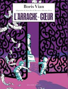 Couverture du premier album de la série L'Arrache-Coeur