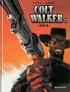 Couverture du premier album de la série Colt Walker