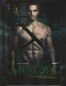 Couverture du premier album de la série Arrow - la Série TV