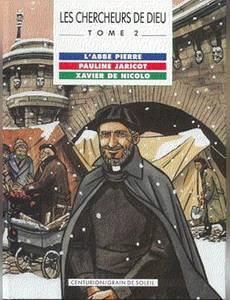 Couverture de l'album Abbé Pierre,  pauline Jaricot et Xavier de Nicolo