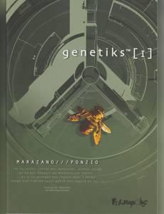 Couverture du premier album de la série Genetiks