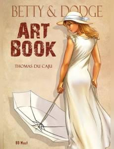 Couverture du premier album de la série Betty and Dodge Artbook
