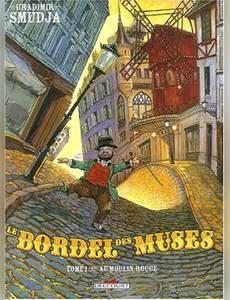 Couverture du premier album de la série Le Bordel des Muses