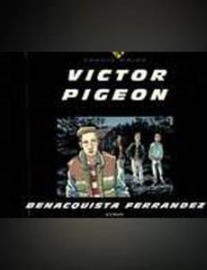 Couverture du premier album de la série Victor Pigeon