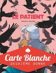 Couverture de l'album Le Patient (carte Blanche)
