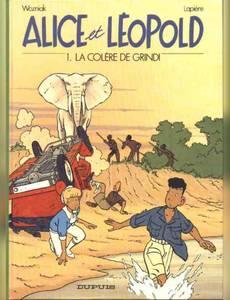 Couverture du premier album de la série Alice et Léopold