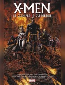 Couverture du premier album de la série X-Men - La Trilogie du Messie