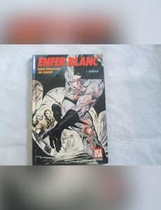 Couverture du premier album de la série Batman - Enfer Blanc - Épreuve