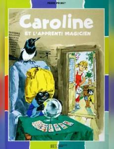 Couverture de l'album Caroline et l'apprenti magicien