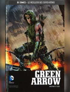 Couverture de l'album Green Arrow - Machine à Tuer