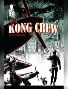 Couverture du premier album de la série The Kong Crew
