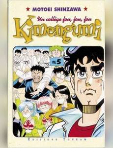 Couverture du premier album de la série Kimengumi, un Collège Fou Fou Fou