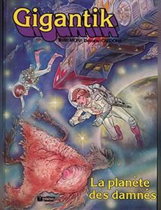 Couverture de l'album La Planète des Damnés (gigantik)