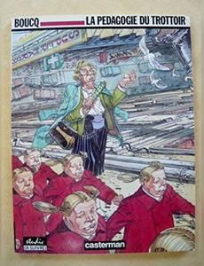 Couverture du premier album de la série La pedagogie du trottoir